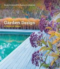 Garden Design by Heidi Howcroft