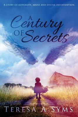 A Century of Secrets by Teresa Syms image
