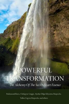 Powerful Transformation by Guru Rinpoche Padmasambhava image