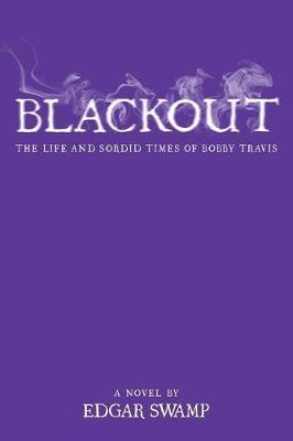 Blackout by Edgar Swamp