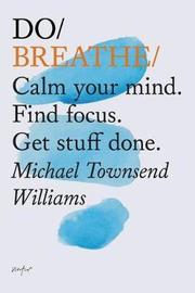 Do Breathe by Michael Townsend Williams