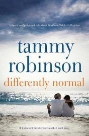 Differently Normal by Tammy Robinson