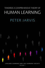 Towards a Comprehensive Theory of Human Learning by Peter Jarvis image