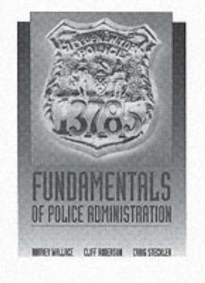Fundamentals of Police Administration by Cliff Robertson image