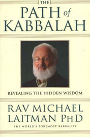 Path of Kabbalah by Rav Michael Laitman