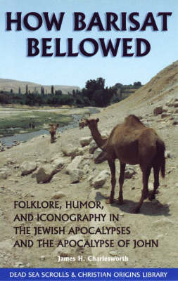 How Barisat Bellowed by James H. Charlesworth