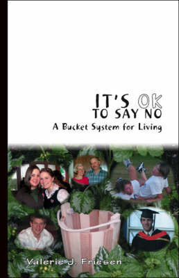 It's OK to Say No by Valerie J. Friesen