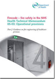 Firecode - Fire Safety in the NHS: Pt. J by Great Britain. Department of Health Estates and Facilities Division image