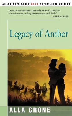 Legacy of Amber by Alla Crone image