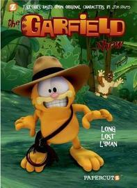 Garfield Show #3: Long Lost Lyman, The by Cedric Michiels