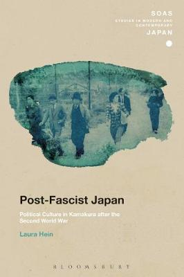 Post-Fascist Japan by Laura Hein image