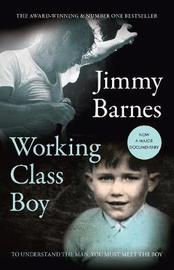 Working Class Boy [Film Tie-in edition] by Jimmy Barnes