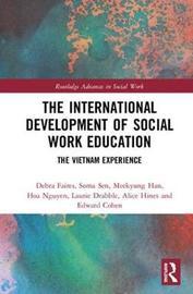 The International Development of Social Work Education by Debra Faires