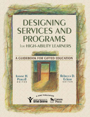 Designing Services and Programs for High-Ability Learners by Jeanne H. Purcell image