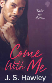 Come with Me by J.S. Hawley image