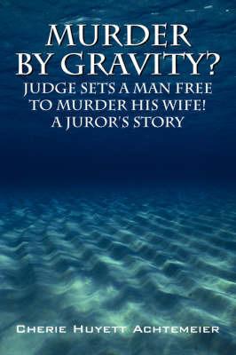 Murder by Gravity? by Cherie Huyett Achtemeier image