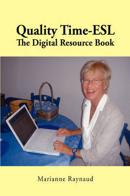 Qualitytime-ESL: The Digital Resource Book (Revised Edition) by Marianne Raynaud image