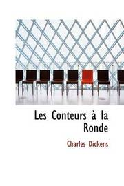 Les Conteurs a la Ronde by Charles Dickens image