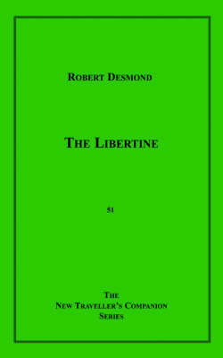 The Libertine by Robert Desmond