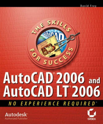 AutoCAD 2006 and AutoCAD LT 2006 by David Frey