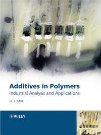Additives in Polymers by Jan C J Bart image