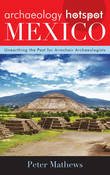Archaeology Hotspot Mexico an