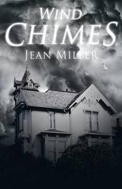 Wind Chimes by Jean Miller