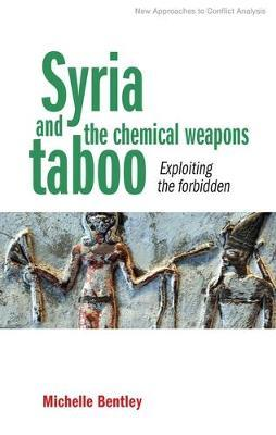 Syria and the Chemical Weapons Taboo by Michelle Bentley image