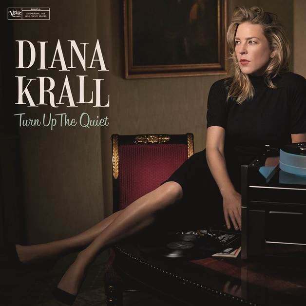 Turn Up The Quiet by Diana Krall