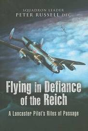 Flying in Defiance of the Reich by Peter Russell image