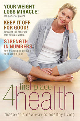 First Place 4 Health: Discover a New Way to Healthy Living by Carole Lewis image
