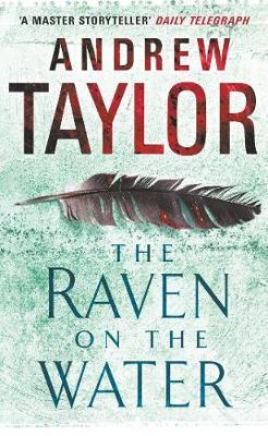 The Raven on the Water by Andrew Taylor