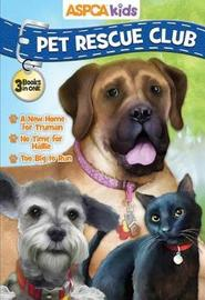 ASPCA Kids Pet Rescue Club Collection: Best of Dogs and Cats by Catherine Hapka