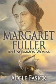 Margaret Fuller by Adele Fasick