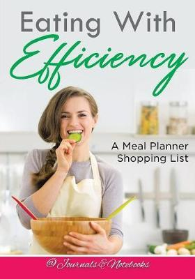 Eating with Efficiency by @ Journals and Notebooks image