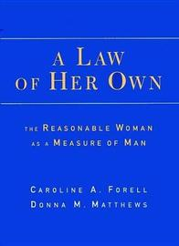 A Law of Her Own by Caroline Forell