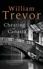 Cheating at Canasta by William Trevor image