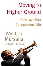 Moving to a Higher Ground by Wynton Marsalis image