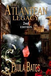 Atlantean Legacy by Paula Bates