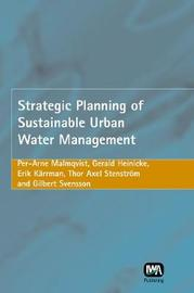 Strategic Planning of Sustainable Urban Water Management by Per-Arne Malmqvist image