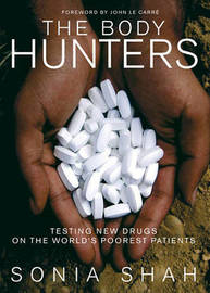 The Body Hunters by Sonia Shah image