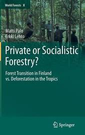 Private or Socialistic Forestry? by Matti Palo
