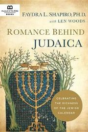 Romance Behind Judaica by Faydra L Shapiro