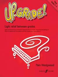 Up-Grade! Piano Grades 4-5 by Pam Wedgwood