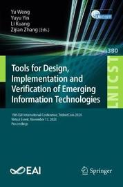 Tools for Design, Implementation and Verification of Emerging Information Technologies