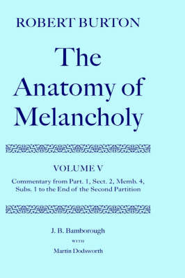 Robert Burton: The Anatomy of Melancholy: Volume V by J.B. Bamborough image