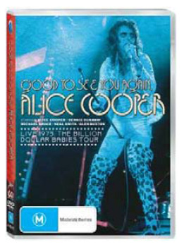 Alice Cooper - Good To See You Again: Live 1973 - The Billion Dollar Babies Tour on DVD