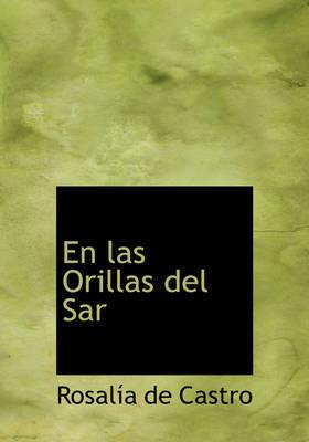 En Las Orillas del Sar by Rosalia De Castro