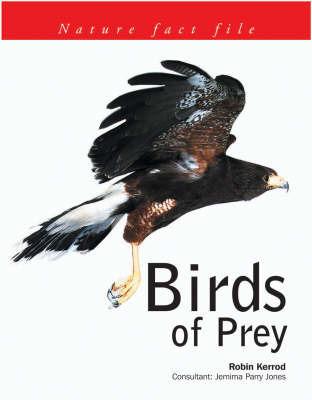 Birds of Prey by Robin Kerrod