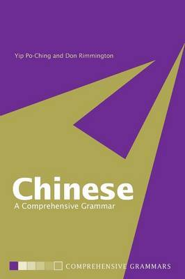 Chinese: a Comprehensive Grammar by Yip Po-Ching